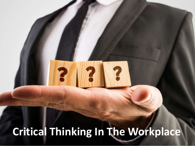 Critical Thinking in Workplace